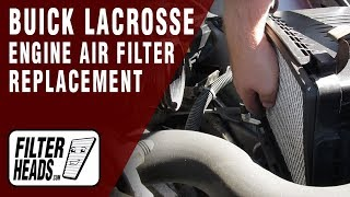 How to Replace Engine Air Filter 2009 Buick LaCrosse V6 3.8L