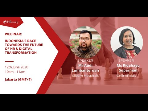 HReasily Webinars – Indonesia's Race Towards The Future Of HR & Digital Transformation