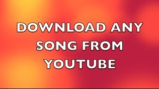 Download How to download songs MP3 from youtube [Win_Mac] Quick