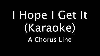 I Hope I Get It (Karaoke) - A Chorus Line