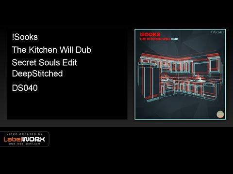 !Sooks - The Kitchen Will Dub (Secret Souls Edit)