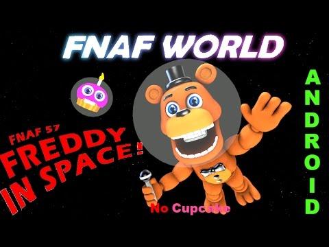 Fnaf World [Android] | Fnaf 57 No Cupcake Complete
