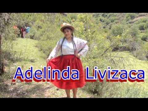 ADELINDA LIVIZACA (AY,TUCUSCHAY)