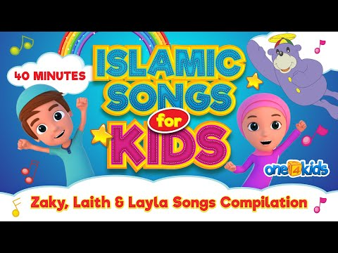 Download Islamic Songs For Kids   40 MINUTES   Zaky, Laith & Layla Songs Compilation