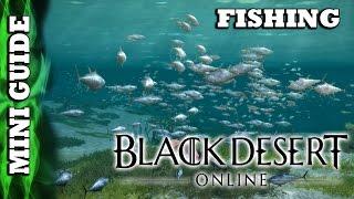 Black Desert Online - Mini Guide - Fishing & Partial Trading