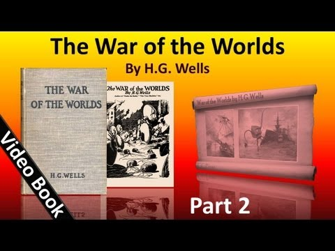 Part 2 - The War of the Worlds Audiobook by H. G. Wells (Book 1 - Chs 13-17)