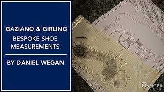 Gaziano & Girling Bespoke Shoe Measurements | By Daniel Wegan