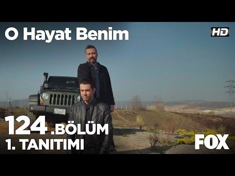 BAHAR - O HAYAT BENIM 124 BOLUM 1 TANITIMI