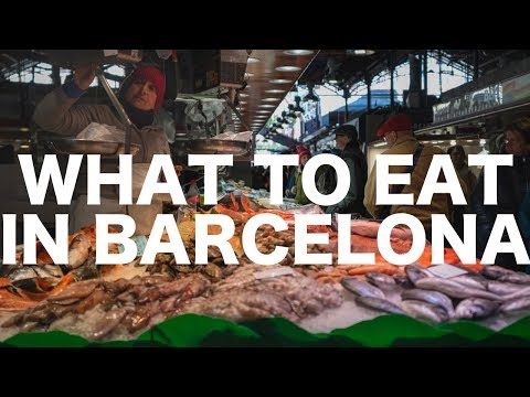 What To Eat In Barcelona, Spain