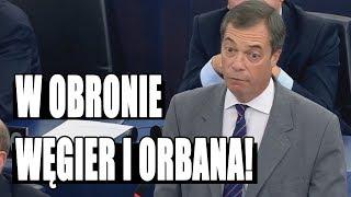 Nigel Farage ostro jedzie po UE i Timmermansie! Mocna obrona Orbana i Węgier!