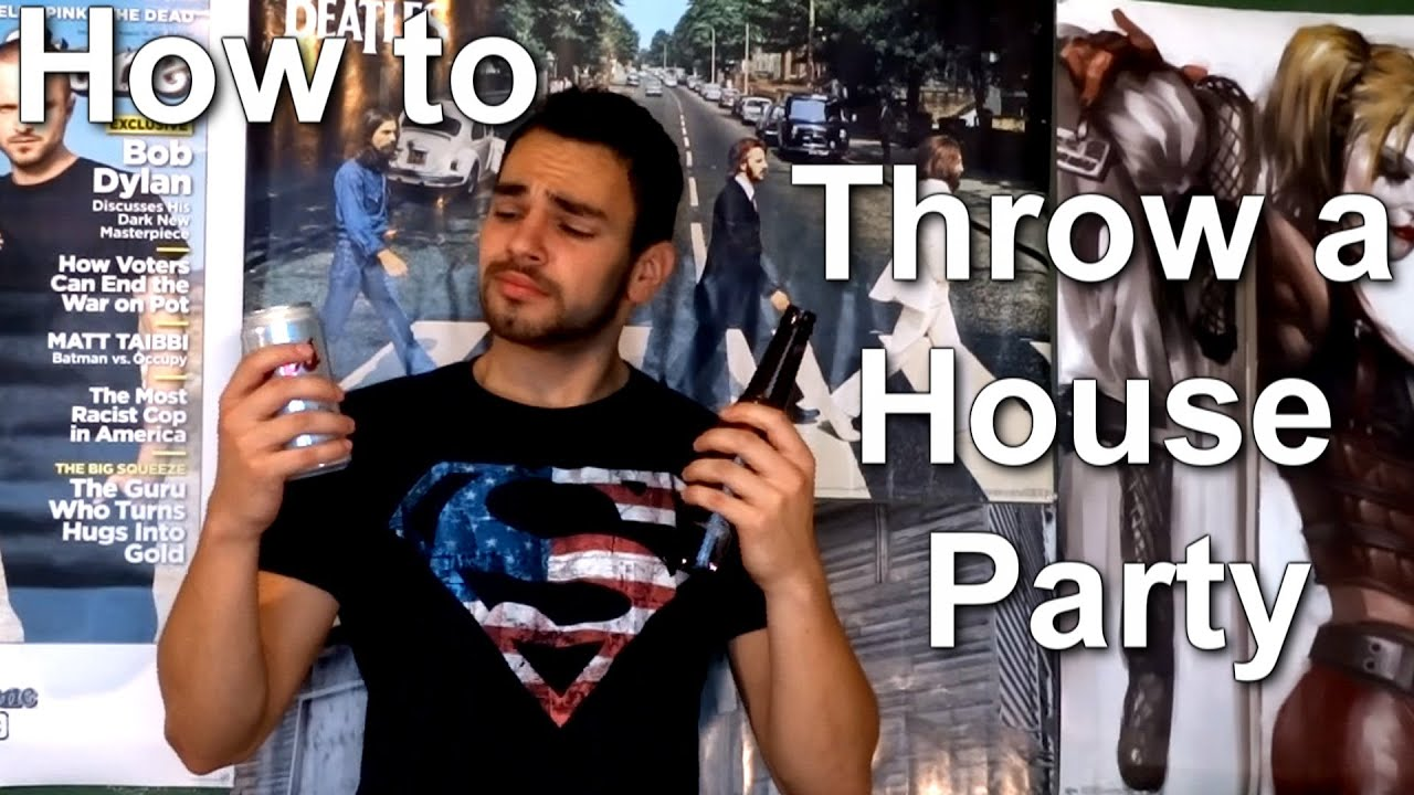 How To Throw A House Party Youtube