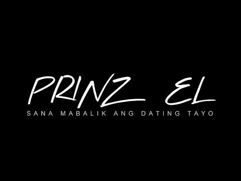 Sana Mabalik Ang Dating Tayo - Prinz EL