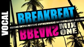 Vocal Breakbeat Breaks Mix