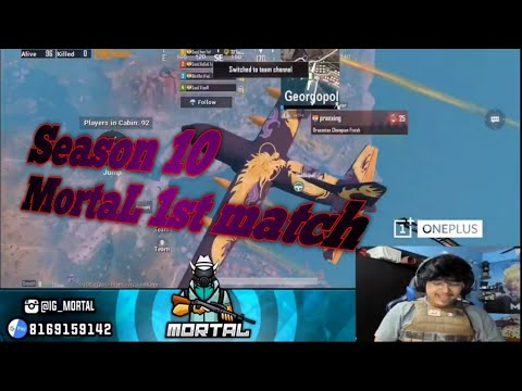 MortaL 1st Match In Season 10 | 1st Streaming After PMCO | Must Watch | #MortaL #SouL
