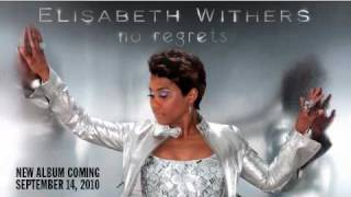 "Elisabeth Withers ""No Regrets"""