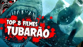 8 MELHORES FILMES DE TUBARÃO