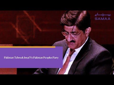 Pakistan Tehreek Insaf Vs Pakistan Peoples Party   SAMAA TV   31 Dec,2018