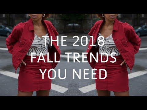 How To Master The Fall Trends Of 2018 | The Ultimate Fall Guide