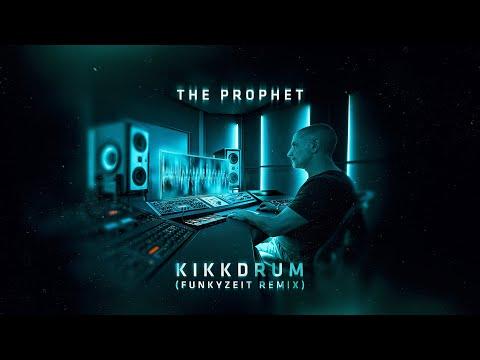 Смотреть клип The Prophet - Kikkdrum | Funkyzeit Remix