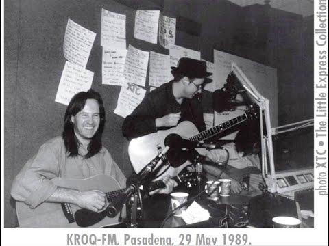 XTC - Live On KROQ - FM -  Pasadena  29 May 1989
