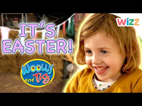 Woolly and Tig - Easter Special   Full Episodes   Wizz   TV Shows for Kids