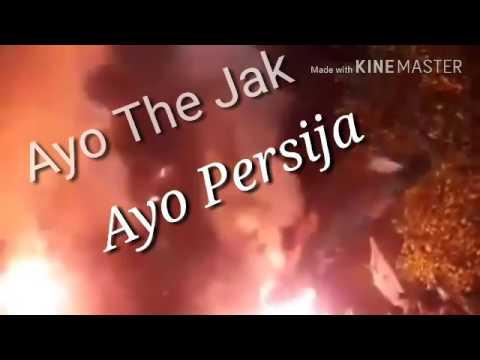 Lagu The Jak - Ayo Persija ayo the jak