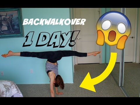 HOW TO GET YOUR BACKWALKOVER IN ONE DAY!