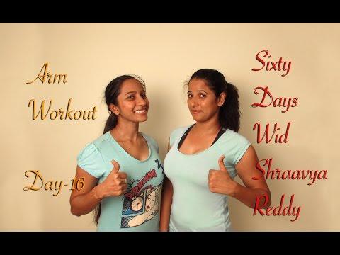 Day - 16 || Arm Workout || Sixty Days Wid Shraavya Reddy ft. Vida Chaitanya