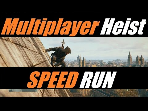 ►Assassin's Creed Unity: Heist SPEED RUN attempt (W/commentary) | It belongs in a museum