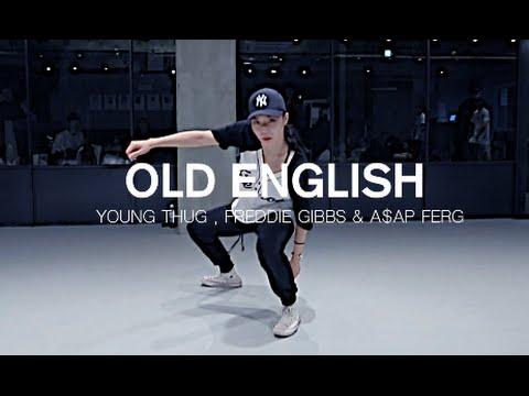 OLD ENGLISH - YOUNG THUG , FREDDIE GIBBS & A$AP FERG / JIYOUNG YOUN CHOREOGRAPHY