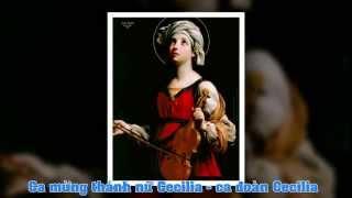 Ca mừng thánh nữ Cecilia - ca đoàn Cecilia