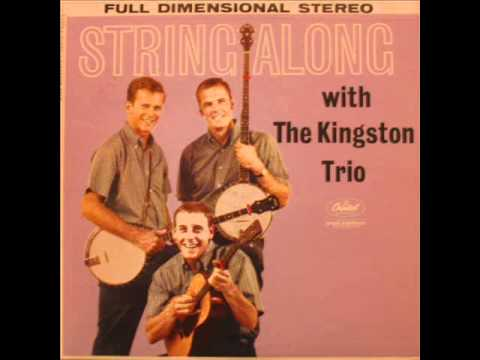 500 miles away from home , The kingston trio