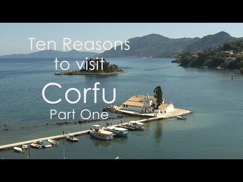Ten Reasons to visit Corfu, part one