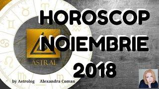 HOROSCOP NOIEMBRIE 2018 ~ by Astrolog Alexandra Coman