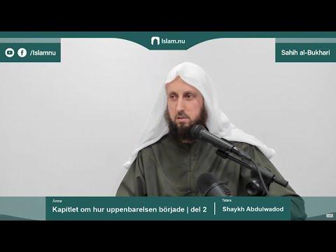 Sahih al-Bukhari | Kapitlet om hur uppenbarelsen började | del 2/3