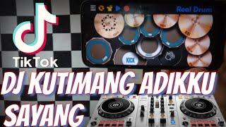 DJ KUTIMANG ADIKKU SAYANG IPANK   KAU TELAH DEWASA TIK TOK VIRAL REAL DRUM COVER