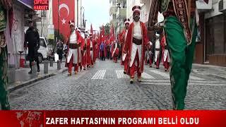 ZAFER HAFTASI'NIN PROGRAMI BELLİ OLDU