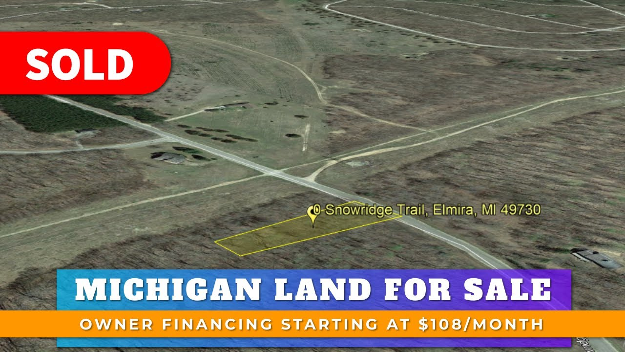 Just Sold By WeSellNewYorkLand.com - Cheap Land For Sale  Lot 106 Snowridge Trail, Elmira, Michigan