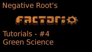 Factorio Tutorial 4 - Green Science Automation