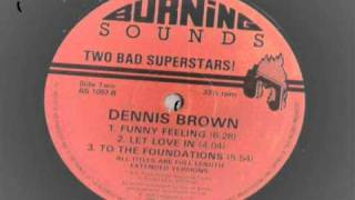 dennis brown - let love in - extended version - burning sounds records - roots reggae