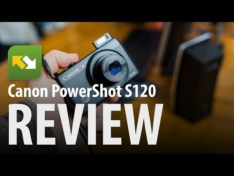 Canon PowerShot S120 : Review