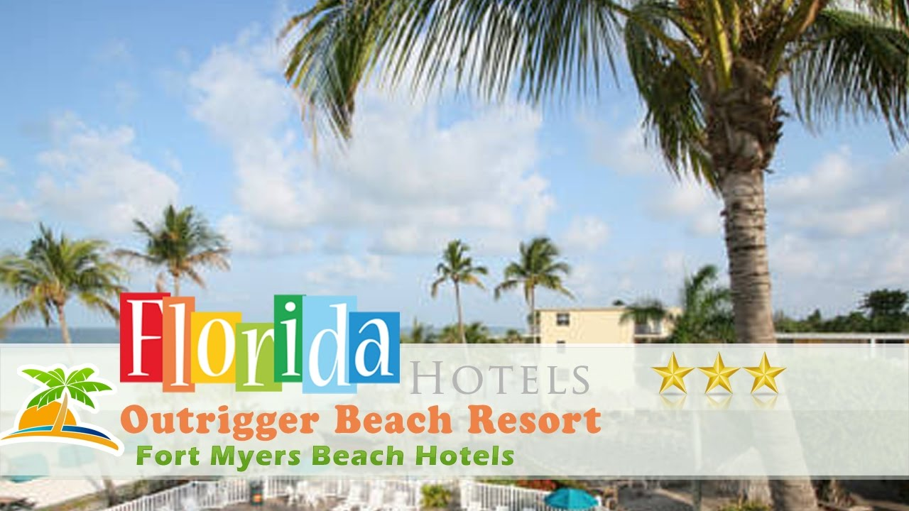 Outrigger Beach Resort Fort Myers Hotels Florida