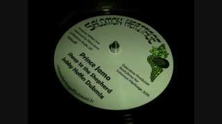 Prince Jamo - Sheep To The Shepherd / Jubby Hoffin Dubmix