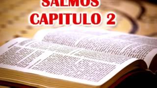 BIBLIA EN AUDIO - Salmos Capitulo 2