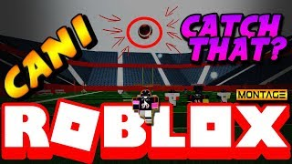 CAN I CATCH THAT??? | ROBLOX | Legendary Football Highlights PT.11