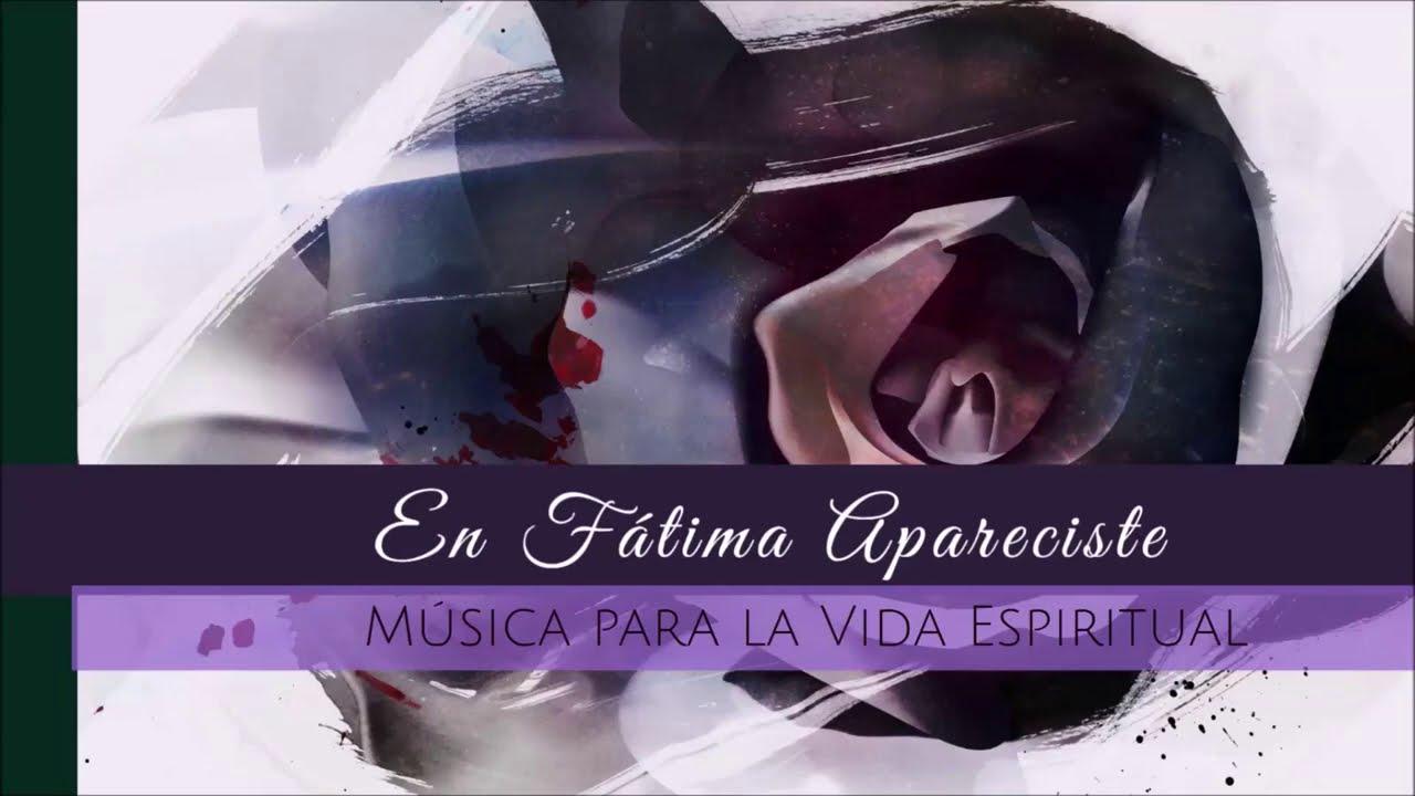 En Fátima Apareciste, Música Católica, Rosa Mística Studios