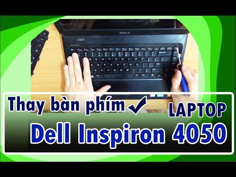 Hướng dẫn thay bàn phím laptop Dell Inspiron 4050, N4050