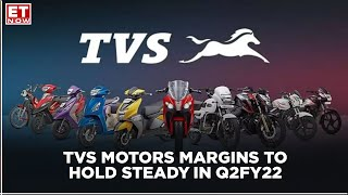 TVS Motors Margins to hold steady in Q2FY22