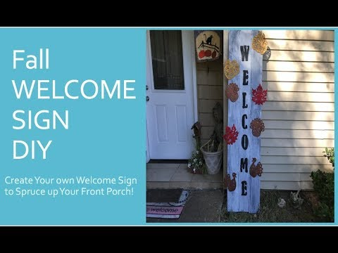 FALL DIY FarmHouse Chic WELCOME SIGN for Front Porch