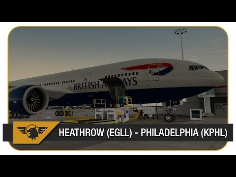 [Prepar3D] BAW69V | PMDG 777 | Heathrow (EGLL) - Philadelphi